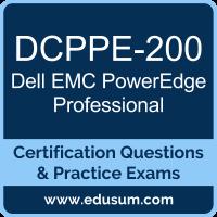 PowerEdge Professional Dumps, PowerEdge Professional PDF, DCPPE-200 PDF, PowerEdge Professional Braindumps, DCPPE-200 Questions PDF, Dell EMC DCPPE-200 VCE