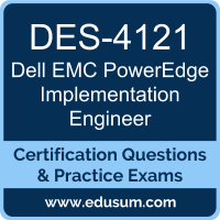 PowerEdge Implementation Engineer Dumps, PowerEdge Implementation Engineer PDF, DES-4121 PDF, PowerEdge Implementation Engineer Braindumps, DES-4121 Questions PDF, Dell EMC DES-4121 VCE