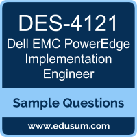 PowerEdge Implementation Engineer Dumps, DES-4121 Dumps, DES-4121 PDF, PowerEdge Implementation Engineer VCE, Dell EMC DES-4121 VCE