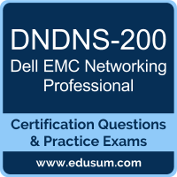 Networking Professional Dumps, Networking Professional PDF, DNDNS-200 PDF, Networking Professional Braindumps, DNDNS-200 Questions PDF, Dell EMC DNDNS-200 VCE