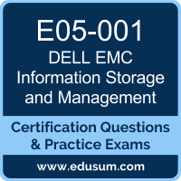 Information Storage and Management Dumps, Information Storage and Management PDF, E05-001 PDF, Information Storage and Management Braindumps, E05-001 Questions PDF, Dell EMC E05-001 VCE, Dell EMC EMCISA Dumps