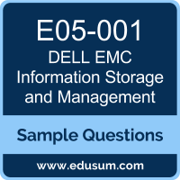 Information Storage and Management Dumps, E05-001 Dumps, E05-001 PDF, Information Storage and Management VCE, Dell EMC E05-001 VCE, Dell EMC DECA-ISM PDF, Dell EMC EMCISA PDF