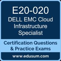 Cloud Infrastructure Specialist Dumps, Cloud Infrastructure Specialist PDF, E20-020 PDF, Cloud Infrastructure Specialist Braindumps, E20-020 Questions PDF, Dell EMC E20-020 VCE, Dell EMC DECS-CA Dumps, Dell EMC EMCCA Dumps,