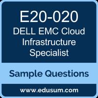 Cloud Infrastructure Specialist Dumps, E20-020 Dumps, E20-020 PDF, Cloud Infrastructure Specialist VCE, Dell EMC E20-020 VCE, Dell EMC DECS-CA PDF, Dell EMC EMCCA PDF