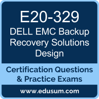 Backup Recovery Solutions Design Dumps, Backup Recovery Solutions Design PDF, E20-329 PDF, Backup Recovery Solutions Design Braindumps, E20-329 Questions PDF, Dell EMC E20-329 VCE, Dell EMC DECS-TA Dumps, Dell EMC EMCTA Dumps,