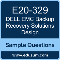 Backup Recovery Solutions Design Dumps, E20-329 Dumps, E20-329 PDF, Backup Recovery Solutions Design VCE, Dell EMC E20-329 VCE, Dell EMC DECS-TA PDF, Dell EMC EMCTA PDF