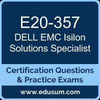 Isilon Solutions Specialist Dumps, Isilon Solutions Specialist PDF, E20-357 PDF, Isilon Solutions Specialist Braindumps, E20-357 Questions PDF, Dell EMC E20-357 VCE, Dell EMC DECS-IE Dumps, Dell EMC EMCIE Dumps,