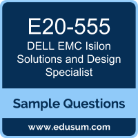 Isilon Solutions and Design Specialist Dumps, E20-555 Dumps, E20-555 PDF, Isilon Solutions and Design Specialist VCE, Dell EMC E20-555 VCE, Dell EMC DCS-TA PDF, Dell EMC EMCTA PDF
