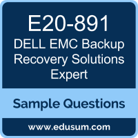 Backup Recovery Solutions Expert Dumps, E20-891 Dumps, E20-891 PDF, Backup Recovery Solutions Expert VCE, Dell EMC E20-891 VCE, Dell EMC EMCTAe PDF, Dell EMC EMCTAe PDF
