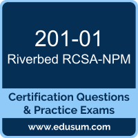 RCSA-NPM Dumps, RCSA-NPM PDF, 201-01 PDF, RCSA-NPM Braindumps, 201-01 Questions PDF, Riverbed 201-01 VCE, Riverbed Network Performance Management Associate Dumps