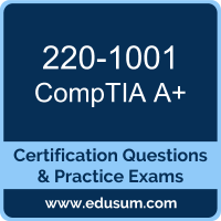 A+ Dumps, A+ PDF, 220-1001 PDF, A+ Braindumps, 220-1001 Questions PDF, CompTIA 220-1001 VCE, CompTIA A Plus (Core 1) Dumps