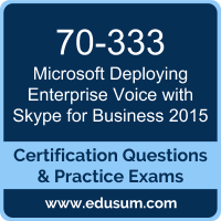 Deploying Enterprise Voice with Skype for Business 2015 Dumps, Deploying Enterprise Voice with Skype for Business 2015 PDF, 70-333 PDF, Deploying Enterprise Voice with Skype for Business 2015 Braindumps, 70-333 Questions PDF, Microsoft 70-333 VCE, Microsoft MCSE Productivity Solutions Expert Dumps
