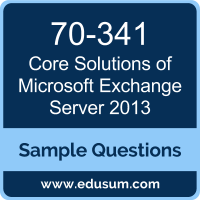 Core Solutions of Microsoft Exchange Server 2013 Dumps, 70-341 Dumps, 70-341 PDF, Core Solutions of Microsoft Exchange Server 2013 VCE, Microsoft 70-341 VCE, Microsoft MCSE Productivity PDF