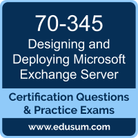 Designing and Deploying Microsoft Exchange Server Dumps, Designing and Deploying Microsoft Exchange Server PDF, 70-345 PDF, Designing and Deploying Microsoft Exchange Server Braindumps, 70-345 Questions PDF, Microsoft 70-345 VCE, Microsoft MCSE Productivity Solutions Expert Dumps
