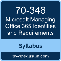 Managing Office 365 Identities and Requirements PDF, 70-346 Dumps, 70-346 PDF, Managing Office 365 Identities and Requirements VCE, 70-346 Questions PDF, Microsoft 70-346 VCE, Microsoft MCSA Office 365 Dumps, Microsoft MCSA Office 365 PDF