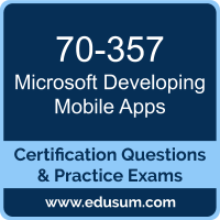 Developing Mobile Apps Dumps, Developing Mobile Apps PDF, 70-357 PDF, Developing Mobile Apps Braindumps, 70-357 Questions PDF, Microsoft 70-357 VCE, Microsoft MCSD App Builder Dumps