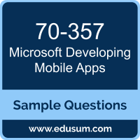Developing Mobile Apps Dumps, 70-357 Dumps, 70-357 PDF, Developing Mobile Apps VCE, Microsoft 70-357 VCE, Microsoft MCSD App Builder PDF