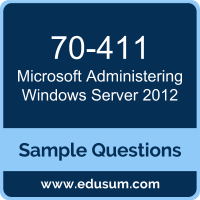 Administering Windows Server 2012 Dumps, 70-411 Dumps, 70-411 PDF, Administering Windows Server 2012 VCE, Microsoft 70-411 VCE, Microsoft MCSA Windows Server 2012 PDF