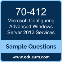 Configuring Advanced Windows Server 2012 Services Dumps, 70-412 Dumps, 70-412 PDF, Configuring Advanced Windows Server 2012 Services VCE, Microsoft 70-412 VCE, Microsoft MCSA Windows Server 2012 PDF
