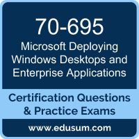 Deploying Windows Desktops and Enterprise Applications Dumps, Deploying Windows Desktops and Enterprise Applications PDF, 70-695 PDF, Deploying Windows Desktops and Enterprise Applications Braindumps, 70-695 Questions PDF, Microsoft 70-695 VCE, Microsoft MCSE Mobility Dumps
