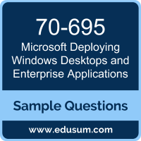 Deploying Windows Desktops and Enterprise Applications Dumps, 70-695 Dumps, 70-695 PDF, Deploying Windows Desktops and Enterprise Applications VCE, Microsoft 70-695 VCE, Microsoft MCSE Mobility PDF