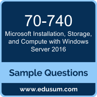 Installation, Storage, and Compute with Windows Server 2016 Dumps, 70-740 Dumps, 70-740 PDF, Installation, Storage, and Compute with Windows Server 2016 VCE, Microsoft 70-740 VCE, Microsoft MCSA Windows Server 2016 PDF