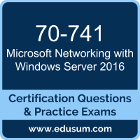 Networking with Windows Server 2016 Dumps, Networking with Windows Server 2016 PDF, 70-741 PDF, Networking with Windows Server 2016 Braindumps, 70-741 Questions PDF, Microsoft 70-741 VCE, Microsoft MCSA Windows Server 2016 Dumps