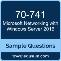 Networking with Windows Server 2016 Dumps, 70-741 Dumps, 70-741 PDF, Networking with Windows Server 2016 VCE, Microsoft 70-741 VCE, Microsoft MCSA Windows Server 2016 PDF