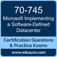 Implementing a Software-Defined Datacenter Dumps, Implementing a Software-Defined Datacenter PDF, 70-745 PDF, Implementing a Software-Defined Datacenter Braindumps, 70-745 Questions PDF, Microsoft 70-745 VCE, Microsoft MCSE Core Infrastructure Dumps