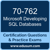 Developing SQL Databases Dumps, Developing SQL Databases PDF, 70-762 PDF, Developing SQL Databases Braindumps, 70-762 Questions PDF, Microsoft 70-762 VCE