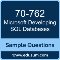 Developing SQL Databases Dumps, 70-762 Dumps, 70-762 PDF, Developing SQL Databases VCE, Microsoft 70-762 VCE, Microsoft MCSA SQL 2016 Database Development PDF