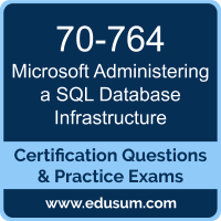 Administering a SQL Database Infrastructure Dumps, Administering a SQL Database Infrastructure PDF, 70-764 PDF, Administering a SQL Database Infrastructure Braindumps, 70-764 Questions PDF, Microsoft 70-764 VCE, Microsoft MCSA Dynamics 365 for Operations Dumps