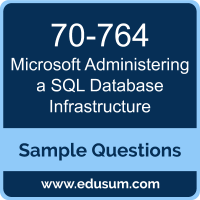 Administering a SQL Database Infrastructure Dumps, 70-764 Dumps, 70-764 PDF, Administering a SQL Database Infrastructure VCE, Microsoft 70-764 VCE, Microsoft MCSA Dynamics 365 for Operations PDF
