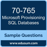 Provisioning SQL Databases Dumps, 70-765 Dumps, 70-765 PDF, Provisioning SQL Databases VCE, Microsoft 70-765 VCE, MCSA Dynamics 365 for Operations PDF