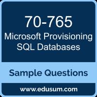 Provisioning SQL Databases Dumps, 70-765 Dumps, 70-765 PDF, Provisioning SQL Databases VCE, Microsoft 70-765 VCE, MCSA Dynamics 365 for Operations PDF