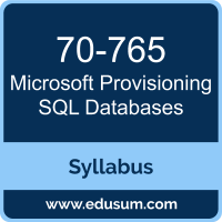 Provisioning SQL Databases PDF, 70-765 Dumps, 70-765 PDF, Provisioning SQL Databases VCE, 70-765 Questions PDF, Microsoft 70-765 VCE, Microsoft MCSA Dynamics 365 for Operations Dumps, Microsoft MCSA Dynamics 365 for Operations PDF