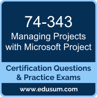 Managing Projects with Microsoft Project Dumps, Managing Projects with Microsoft Project PDF, 74-343 PDF, Managing Projects with Microsoft Project Braindumps, 74-343 Questions PDF, Microsoft 74-343 VCE