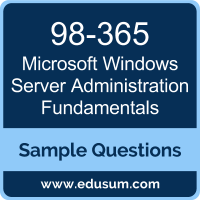 Windows Server Administration Fundamentals Dumps, 98-365 Dumps, 98-365 PDF, Windows Server Administration Fundamentals VCE, Microsoft 98-365 VCE, Microsoft MTA Windows Server PDF