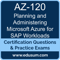 Planning and Administering Microsoft Azure for SAP Workloads Dumps, Planning and Administering Microsoft Azure for SAP Workloads PDF, AZ-120 PDF, Planning and Administering Microsoft Azure for SAP Workloads Braindumps, AZ-120 Questions PDF, Microsoft AZ-120 VCE, Microsoft Planning and Administering Microsoft Azure for SAP Workloads Dumps