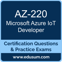 Azure IoT Developer Dumps, Azure IoT Developer PDF, AZ-220 PDF, Azure IoT Developer Braindumps, AZ-220 Questions PDF, Microsoft AZ-220 VCE, Microsoft Azure IoT Developer Dumps