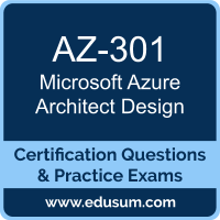 Azure Architect Design Dumps, Azure Architect Design PDF, AZ-301 PDF, Azure Architect Design Braindumps, AZ-301 Questions PDF, Microsoft AZ-301 VCE, Microsoft MCE Azure Solutions Architect Dumps