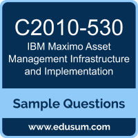 Maximo Asset Management Infrastructure and Implementation Dumps, C2010-530 Dumps, C2010-530 PDF, Maximo Asset Management Infrastructure and Implementation VCE, IBM C2010-530 VCE
