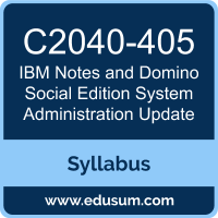 Notes and Domino Social Edition System Administration Update PDF, C2040-405 Dumps, C2040-405 PDF, Notes and Domino Social Edition System Administration Update VCE, C2040-405 Questions PDF, IBM C2040-405 VCE