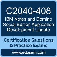 Notes and Domino Social Edition Application Development Update Dumps, Notes and Domino Social Edition Application Development Update PDF, C2040-408 PDF, Notes and Domino Social Edition Application Development Update Braindumps, C2040-408 Questions PDF, IBM C2040-408 VCE