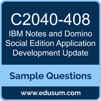 Notes and Domino Social Edition Application Development Update Dumps, C2040-408 Dumps, C2040-408 PDF, Notes and Domino Social Edition Application Development Update VCE, IBM C2040-408 VCE