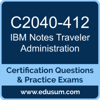 Notes Traveler Administration Dumps, Notes Traveler Administration PDF, C2040-412 PDF, Notes Traveler Administration Braindumps, C2040-412 Questions PDF, IBM C2040-412 VCE