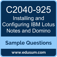 Installing and Configuring IBM Lotus Notes and Domino Dumps, C2040-925 Dumps, C2040-925 PDF, Installing and Configuring IBM Lotus Notes and Domino VCE, IBM C2040-925 VCE
