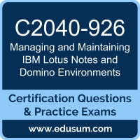 Managing and Maintaining IBM Lotus Notes and Domino Environments Dumps, Managing and Maintaining IBM Lotus Notes and Domino Environments PDF, C2040-926 PDF, Managing and Maintaining IBM Lotus Notes and Domino Environments Braindumps, C2040-926 Questions PDF, IBM C2040-926 VCE