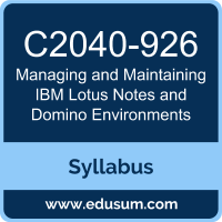 Managing and Maintaining IBM Lotus Notes and Domino Environments PDF, C2040-926 Dumps, C2040-926 PDF, Managing and Maintaining IBM Lotus Notes and Domino Environments VCE, C2040-926 Questions PDF, IBM C2040-926 VCE