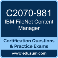 FileNet Content Manager Dumps, FileNet Content Manager PDF, C2070-981 PDF, FileNet Content Manager Braindumps, C2070-981 Questions PDF, IBM C2070-981 VCE